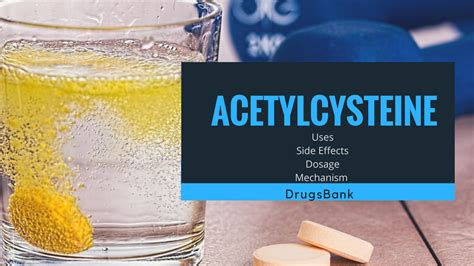 Acetylcysteine (Fluimucil): Uses, Side Effects, Dosage
