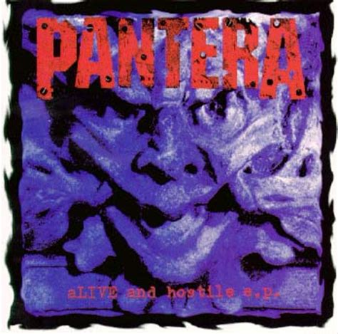 Alive and Hostile EP - Pantera Wiki