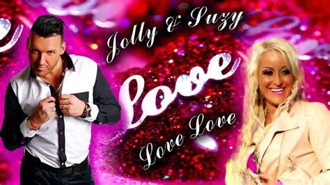 Jolly & Suzy - Love ♥ Love (Official audio) 2016 - YouTube